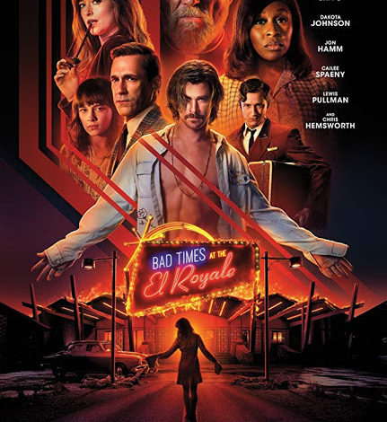 "20th Century Fox publica 8 pósters nuevos del venidero film ""Bad Times at the El Royale"" con Chris Hemsworth"